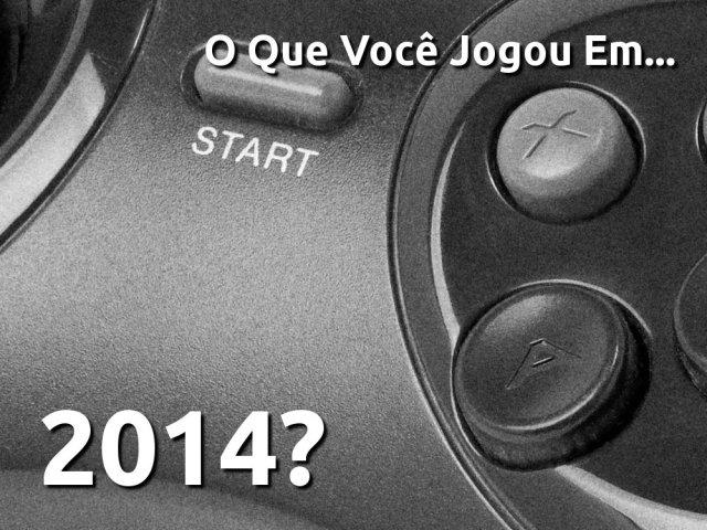 O-que-vc-jogou-em-2014