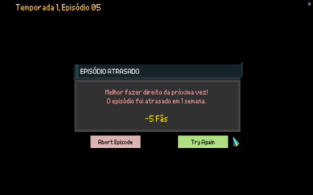 Caso o jogador seja derrotado, não aparece o fatídico Game Over, mas sim uma mensagem que foram perdidos fãs e é dada a opção de tentar novamente ou voltar para o estúdio.